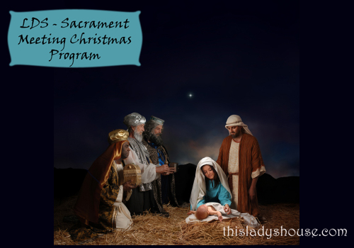 LDS Sacrament Meeting Christmas Program - Welcome